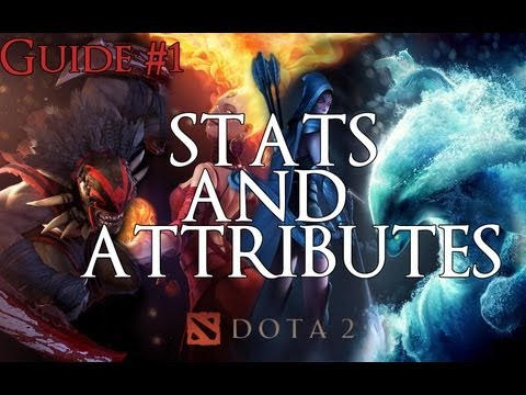DOTA 2 Basic Intro to Stats and Attributes