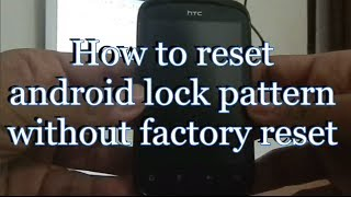 How to Unlock android phone after too many pattern attempts without help of Gmail/Internet