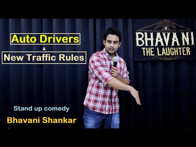 Indian Auto Driver amp New Traffic Rules  Stand up comedy by Bhavani Shankar