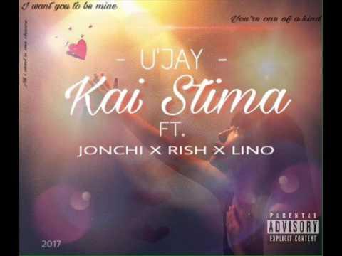 U Jay Kai Stima Ft Jonchi X Rish X Lino