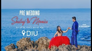 BEST PRE WEDDING SHOOT - DIU || SHAILRAJ & MONICA