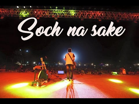 Soch Na Sake (Live) | Arijit Singh | Airlift