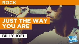 Just The Way You Are in the style of Billy Joel | Karaoke with Lyrics