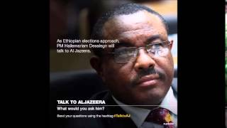 PM Hailemariam Desalegn will sit down with Al Jazeera for a one-on-one interview. What would you ask