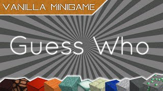 Guess Who in Minecraft! - Vanilla Minigame 〘1.9〙