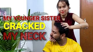 Asmr head massage and neck crack by my sweet sister.