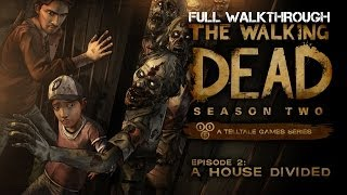 The Walking Dead Game Season 2 Episode 2 A House Divided Full Gameplay Walkthrough