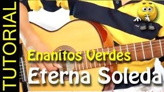 Como tocar Eterna Soledad de ENANITOS VERDES  en Guitarra acustica