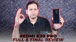 Redmi K20 Pro Full & Final Review | Pros n Cons | RIP Poco F2
