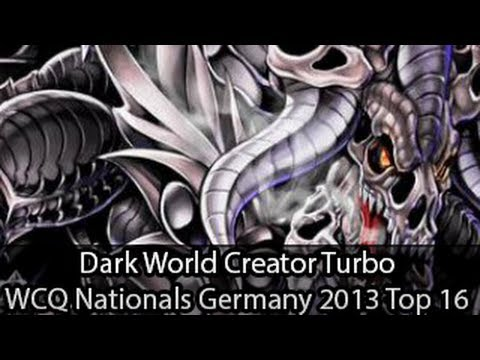 Dark World Creator - Top 16 WCQ Nationals Germany - Dennis Borgmann - Yugioh Deck Profile May 2013