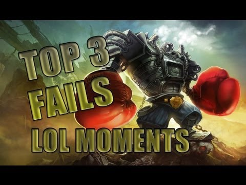 LoL Moments - Top 3 Fails ! - League of Legends - S5 #63