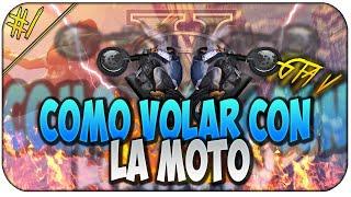 COMO VOLAR CON LA MOTO GTA 5
