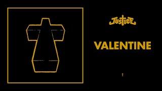 Justice - Valentine