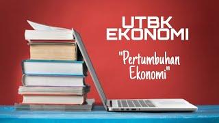 Pembahasan Soal SBMPTN Ekonomi 2018 HOTS, Siap Sukses UTBK Ekonomi 2020, tingkat pertumbuhan ekonomi