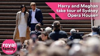 Prince Harry and Meghan take tour of Sydney Opera House