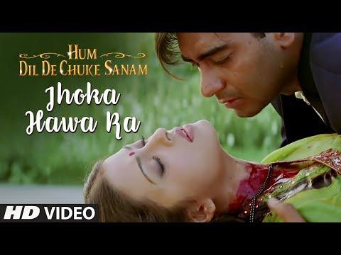 Jhoka Hawa Ka Full Song | Hum Dil De Chuke Sanam | Ajay Devgan...