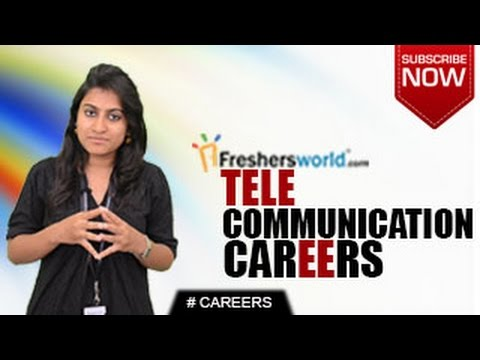 CAREERS IN TELECOMMUNICATIONS – B.Sc,B.Tech,Certificate Courses,Diploma,Job Openings,Salary package