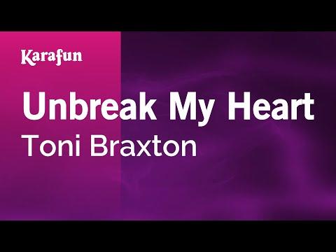 download lagu Karaoke Unbreak My Heart - Toni Braxton gratis