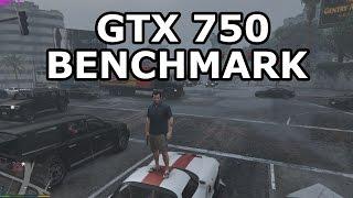 GTA V | GTX 750  Benchmark
