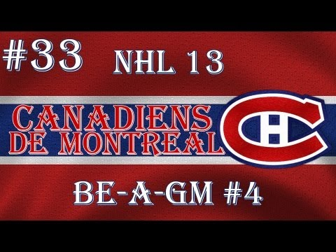 "NHL 13: GM Mode 4 Commentary - Montreal Ep.33 ""Inconsistent"""