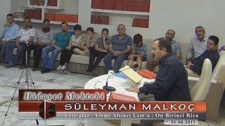 Süleyman Malkoç - Lem'alar - Yirmi Altıncı Lem'a - On Birinci Rica
