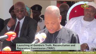 Dr. Chambas speech at the Launching of Gambia's TRRC