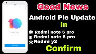 Android 9.0 Pie Update In Redmi Note 5 Pro Confirm   Full information In Hindi  
