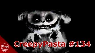 CreepyPasta #134 - Mr.Widemouth