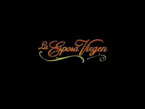 La Esposa Virgen - Soundtrack