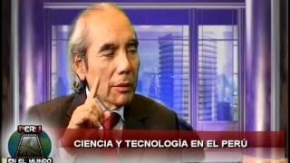 PERÚ EN EL MUNDO: Ciencia y Tecnología (Ciencia) en el Perú