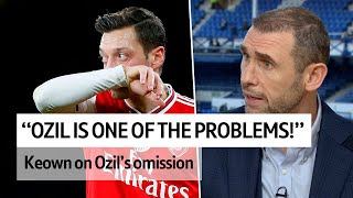 """Ozil is one of Arsenal's problems!"" Keown on Ozil omission"
