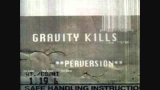 Watch Gravity Kills If video