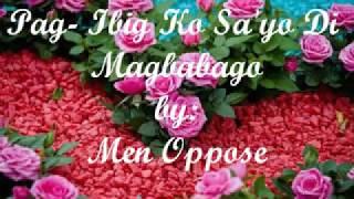 (5.83 MB) Pag-Ibig Ko Sa'yo Di Magbabago - Men Oppose ( with lyrics ) Mp3
