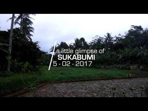 a little glimpse of Sukabumi extra mini vlog