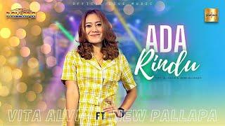 Download lagu Vita Alvia ft New Pallapa - Ada Rindu ( Live Music)