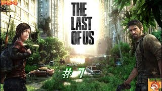 THE LAST OF US / PS4 HD / CAPITULO # 7