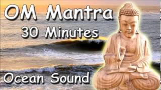 RELAXATION MUSIC - Om mantra 30 minutes meditation with ocean sound for study