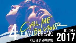 Call Me by Your Name | Film Review | FourthWallBreak