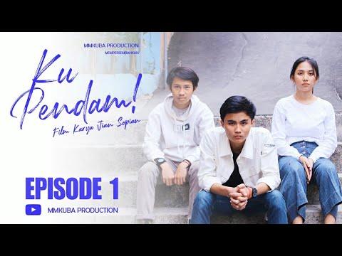 Download KU PENDAM - Episode 1/2  Film Pendek  Mp4 baru