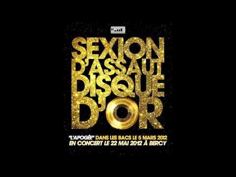 """Sexion D Assaut - Disque D or - 2 eme extrait de """"L Apogee"""" dans les bacs le 5 MARS 2012"""