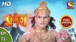 Vighnaharta Ganesh - Ep 71 - Full Episode - 30th November, 2017