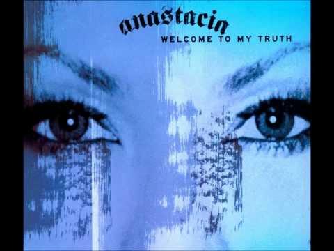 Anastacia - Anastacia - Welcome To My Truth With Official Lyrics