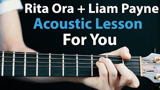 Download Lagu For You - Liam Payne & Rita Ora: Acoustic Guitar Lesson (50 shades song) Gratis STAFABAND