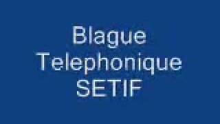 Blague Telephonique SETIF KHALED NAYNA