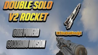 INSANE DOUBLE SOLO V2 ROCKET GAME PLAY/ OVERPOWERD COMMANDO DIVISION