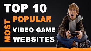 Best Video Game Websites - Top 10 List