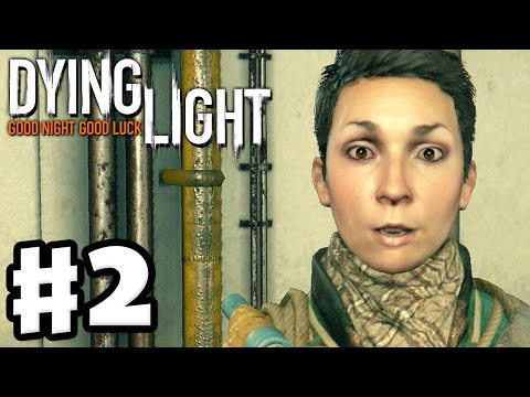 Dying Light - Gameplay Walkthrough Part 2 - Mother's Day! (PC, Xbox One, PS4)