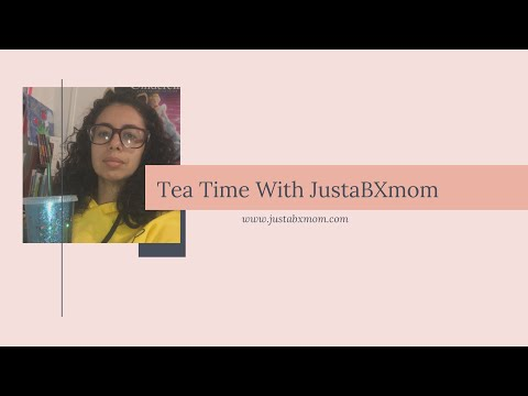 Tea Time with JustaBXmom - ep. 3 - Resources for Distance Learning During COVID-19 School Closings