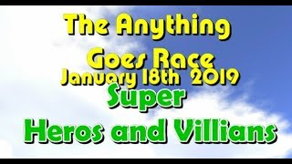 Anything Goes Race 2019  1 25 Super Heros and Villians