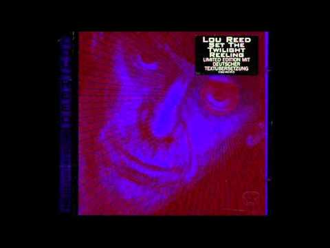 Lou Reed - Hang on to Your Emotions